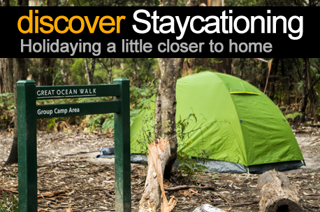 Staycationing in Australia - Holidaying closer to home